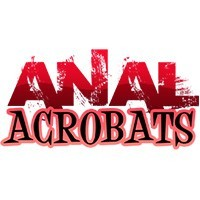 Anal Acrobats Profile Picture