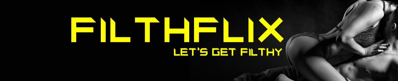 FilthFlix