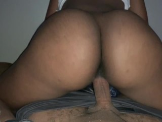 BIG FAT Juicy Booty Riding my dick RAW