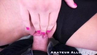 SUPER HOT TEEN POV BLOWJOB and FUCKING COMPILATION - AMATEUR ALLURE