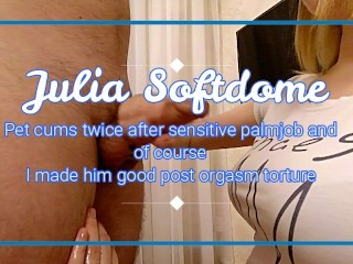 JULIA I JERK OFF MY BOYFRIEND AND HE CUMS TWO TIMES IN A ROW