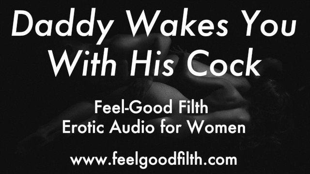 Role : Wake Up & Fuck Daddy (Erotic Audio for Women)