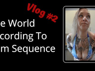The World According To RemSequence #2