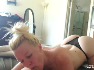 Early Morning Blowjob Cum Swallow - OurDirtyLilSecret