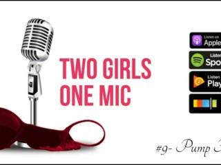 #9- Pump Fiction ft. Silvia Saige (Two Girls One Mic: The Porncast)