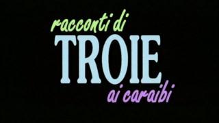 Troie ai caraibi - (FULL MOVIE - ORIGINAL VERSION)