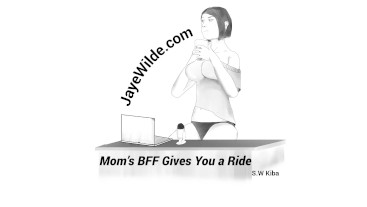 Mom's BFF Gives you a Ride