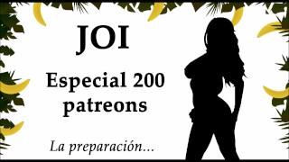 JOI especial 200 patreons, 200 corridas. Audio en español.