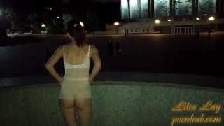 Only in a transparent T-shirt in the city square. Without underwear. There are many witnesses.