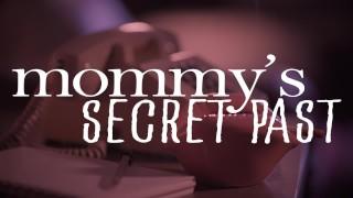 MissaX - Mommy's Secret Past - Teaser