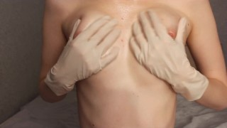 OILED TITS MASSAGED IN MEDICAL LATEX GLOVES SMALL TITS FETISH NIPPLES CLOSE UP