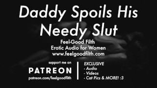 Roleplay: Daddy Spoils His Needy Little Slut + 2 Creampies Multiple Os [Erotic Audio for Women]