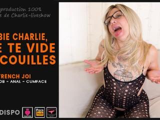 Poupée Charlie te vide les couilles - FRENCH JOI