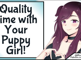 Quality Time With Your Puppy Girl! [SFW] [Wholesome]