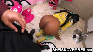 My Big Butt StepDaughter Msnovember Submissive Ebony Ass Is Dominated on Sheisnovember