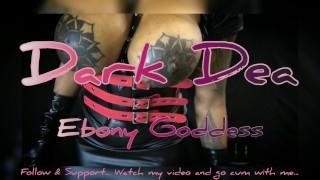 The Ebony Goddess Dark Dea Queen of Fetish in: Black Latex Mistress submits