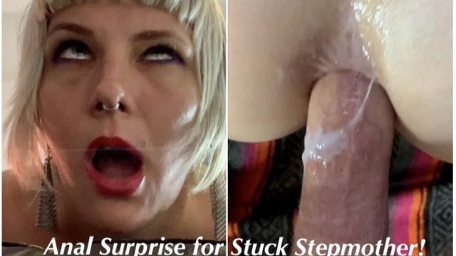 ANAL SURPRISE For Stuck StepMom : Cum in Her Ass