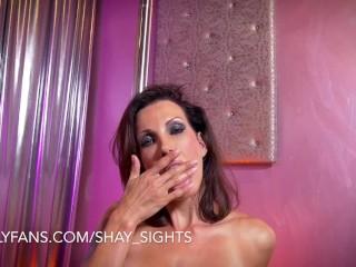 Shay Sights Stripper Masturbation