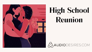 High School Reunion   Erotic Audio Sex Story ASMR Audio Porn for Women Lesbian Audio Erotica