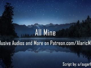 All Mine [Erotic Audio for Women]