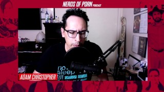Nerds of Porn Podcast Episode 1 - Free Porn vs Paying For Porn